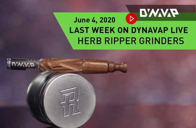 last week on DynaVap Live 6.4.20 blog thumbnail